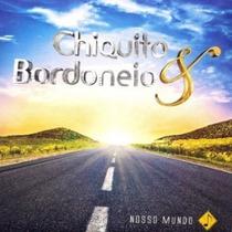 Cd Chiquito & Bordoneio Nosso Mundo