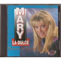 Mary La Dulce Cd Besos De Fuego Cd Original 1993 Cumbia