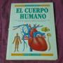 Fasciculos El Cuerpo Humano Editorial Atlantida