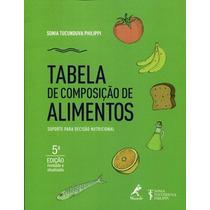 Livro Tabela De Composição De Alimentos S. Tucunduva - Novo