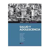 Salud Y Adolescencia Saberes Clave - Ed. Santillana