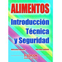 Alimentos Introduccion Tecnica Y Seguridad - 5 Edicion