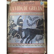 La Vida De Grecia. Will Durant. 2 Tomos