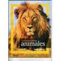 Colección Enciclopedia De Los Animales - National Geographic