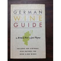 German Wine Guide, By Armin Diel And Joel Payne