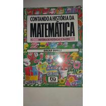 Livro Contando Historia Da Matematica Potencias E Raizes K3