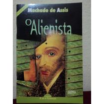 Livro O Alienista Editora Ftd Machado De Assis 100775