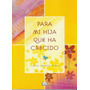 Para Mi Hija Que Ha Crecido - Lidia Maria Riba