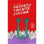 Regreso A Montecorona (lucy & Pepón); Elisa Váz Envío Gratis