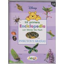 Mi Primer Enciclopedia. Insectos Y Arañas.w.pooh.tapas Duras