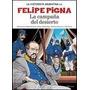 Campaña Del Desierto,la - La Historieta - Pigna, Felipe