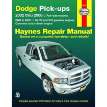 Libro Dodge Pick-ups: 2002 Thru 2008 (haynes Repair Manual)