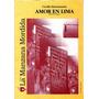 Amor En Lima / Cecilia Bustamante. La Manzana Mordida