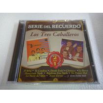 Los Tres Caballeros Serie Del Recuerdo 2 En 1 Cd