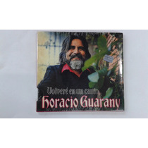 Horacio Guarany Volvere En Un Canto - Cd