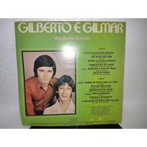 Gilberto E Gilmar Vou Buscar Rosana Lp Raro 1978