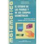 Estudio De Las Figuras Y Cuerpos Geométricos - Broitman