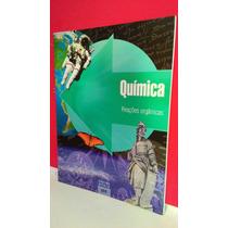 Livro Química Reações Orgânicas * Frete Grátis