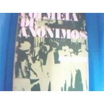 Livro Colmeia De Anônimos Gabriel Nascente