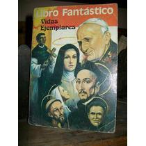 Libro Fantastico -vidas Ejemplares --tipo Comics A Color