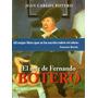 El Arte De Fernando Botero - Juan Carlos Botero