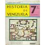Libro, Historia De Venezuela 7 Grado De Alberto Arias Amaro.
