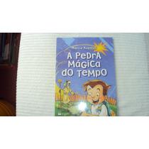 A Pedra Mágica Do Tempo - Editora Ftd