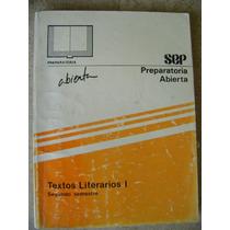 Preparatoria Abierta Textos Literarios 1. 2do Sem. Sep $60