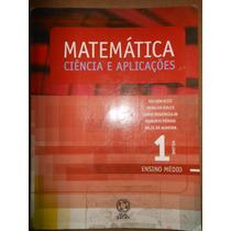 Matemática Ciência E Aplicações Vol. 1 Ensino Médio - F2