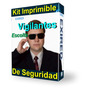 Kit Imprimible Seguridad Vigilancia Y Escoltas Privado