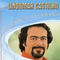 Cd Lindomar Castilho Grandes Sucessos