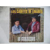 Cadetes De Linares 16 Corridos 1988 Lp !! Autografiado !!