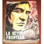Howard Fast La Ultima Frontera - Novela Histórica Indios Usa