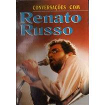 Renato Russo Conversações Com Renato Russo