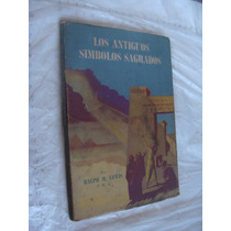 Libro Antiguo Año 1965 , Los Antiguos Simbolos Sagrados , Ra