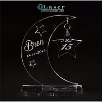Souvenir Acrílico 15 Años Luna Estrella C/tus Datos Grabados