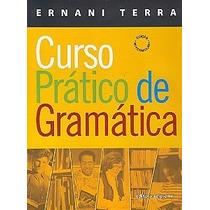 Curso Prático De Gramática - Ernani Terra - Ed. Scipione