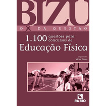 Bizu 1.100 Questões Para Concursos De Educação Física