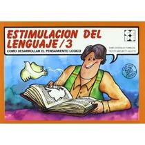 Estimulacion Lenguaje 3; Sanguinetti Dominguez Envío Gratis