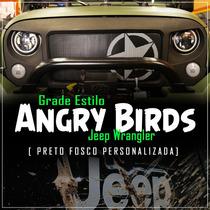 Grade Dianteira Jeep Wrangler Jk Estilo Angry Birds