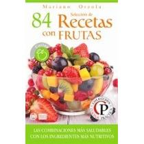 Seleccion De 84 Recetas Con Frutas-ebook-libro-digital