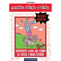 Querido Diário Otário Ano 2 06 - Aproveite Cada Dia Como Se