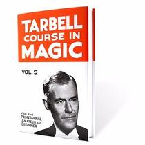 Curso De Magia Tarbell 5 En Español, Trucos De Magia