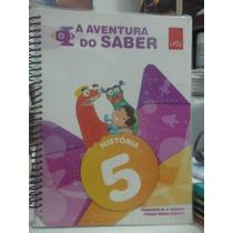 A Aventura Do Saber - História - 5° Ano - 2.ed. 2015