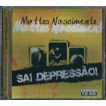 Cd Mattos Nascimento - Sai Depressão (bônus_playback)