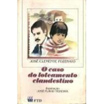 O Caso Do Loteamento Clandestino José Clemente Pozenato
