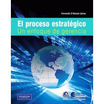 Libro: El Proceso Estratégico: Un Enfoque De Gerencia - Pdf