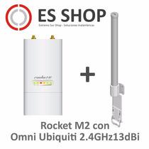 Rocket M2 Ubiquiti 2.4ghz + Antena Omni Ubiquiti 2.4 13dbi