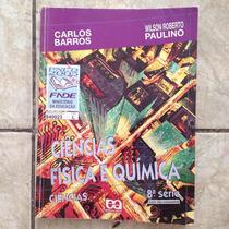 Livro Ciências Física E Química 8ª Série Carlos Barros