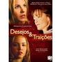 Dvd Desejos E Traições (semi Novo)